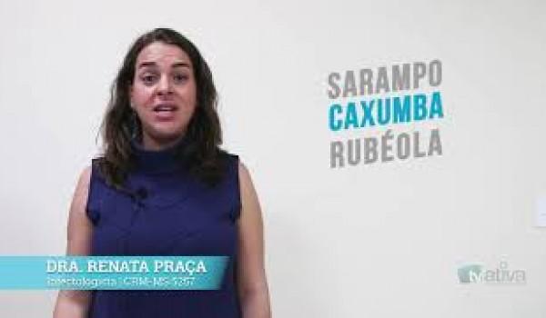 DRA. RENATA PRAÇA - Vacinação de Sarampo
