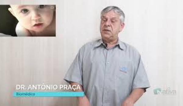 DR. ANTÔNIO PRAÇA - Vacina do Rotavírus